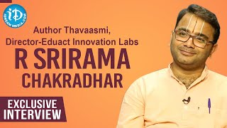 Thavaasmi Author, Eduact Innovation Labs Director R Srirama Chakradhar Exclusive Interview