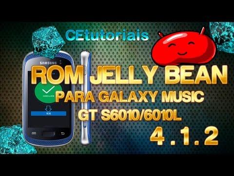 Rom JELLY BEAN Galaxy Music GT S6010 4.1.2