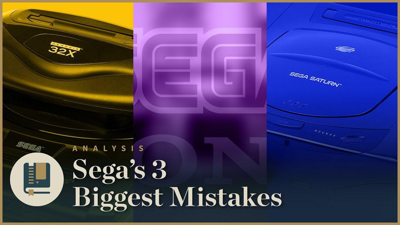 Τα 3 μεγαλύτερα λάθη της Sega