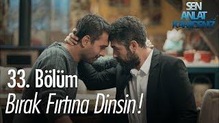 Tahir ve Mustafa dertleşiyor - Sen Anlat Karadeniz 33. Bölüm