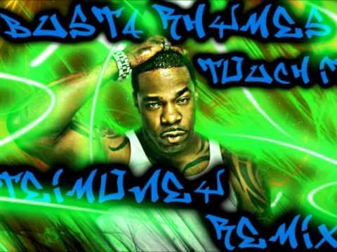 Busta Rhymes - Touch It REMIX (Prod. By TeiMoney) [Download Link 320kbps]