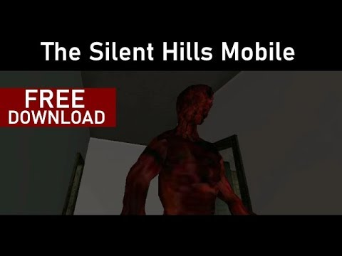 The Silent Hills Mobile - Android Horror Game