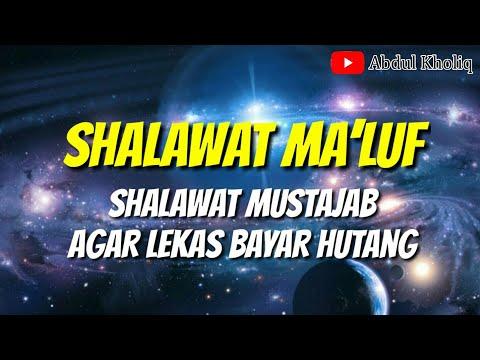 Vs 010 Sholawat Ma Luf Amalan Agar Lekas Bayar Hutang Cak Kholiq Channel