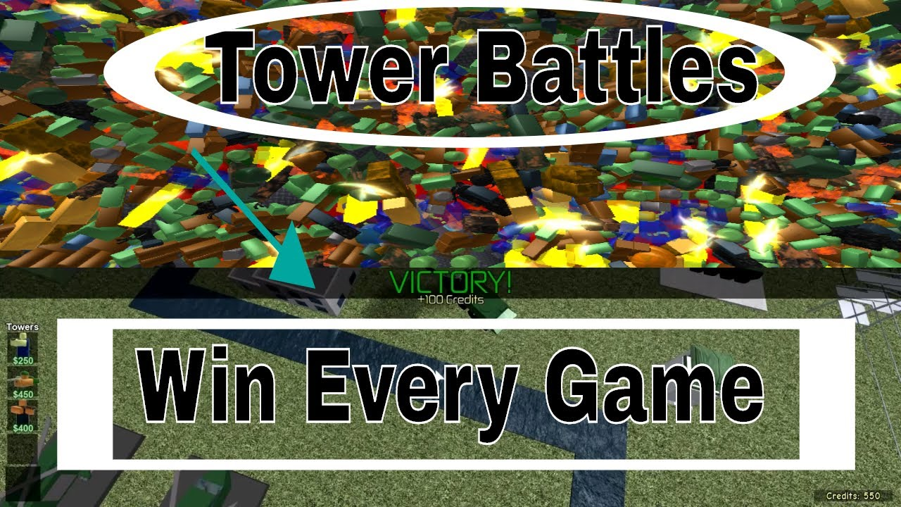 Tower Battles (Roblox) Win Every Game Strategy!!! Crazy Firepower!!!  Unlimited Wins And Cash!!!