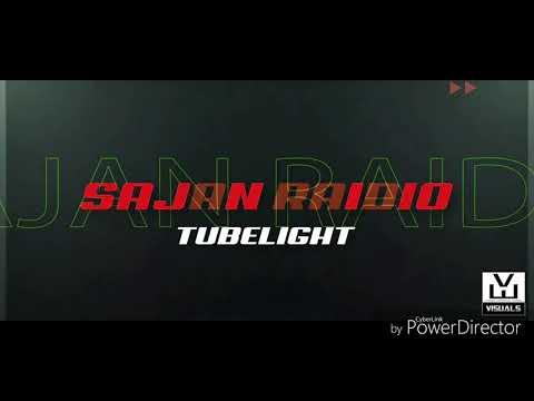Sajan Radio Tubelight ..OFFICIAL