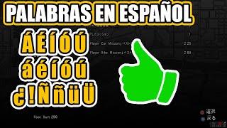 Caracteres latinos en GTA San Andreas | Tutorial