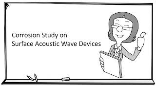 Corrosion on surface acoustic wave devices | Jiaen Wu