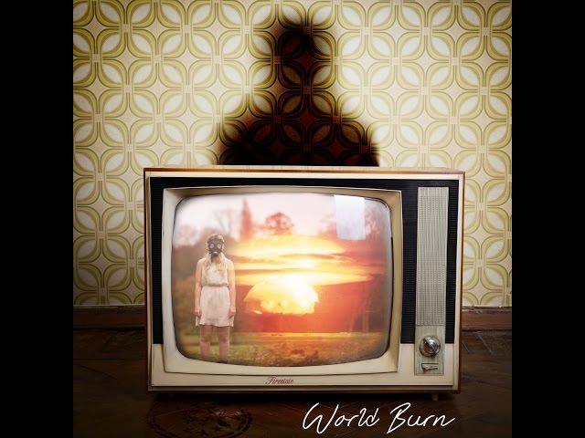 World Burn - official video