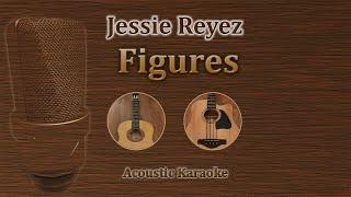 Figures - Jessie Reyez (Acoustic Karaoke)