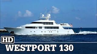 Westport 130 yacht | VISION