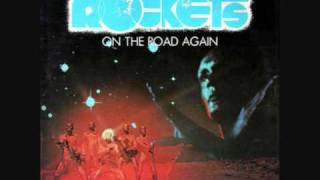 Rockets: On the road again (original single version) 1978