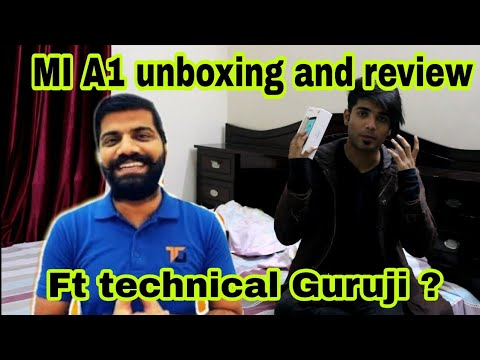 Xiaomi Mi A1 unboxing and review ft technical Guruji | Best phone under 15k ?
