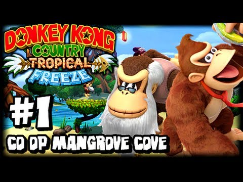Download Youtube: Donkey Kong Country Tropical Freeze (1080p) Part 1 Co Op - World 1 Mangrove Cove (1/2)