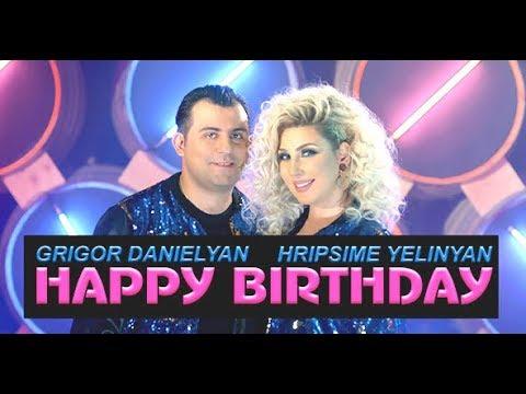 Grigor Danielyan & Hripsime Yelinyan - Happy Birthday [Premiere 2018] 4K