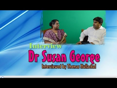 Interview with Dr Susan George, Dallas