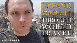 How World Travel Expands Your Life