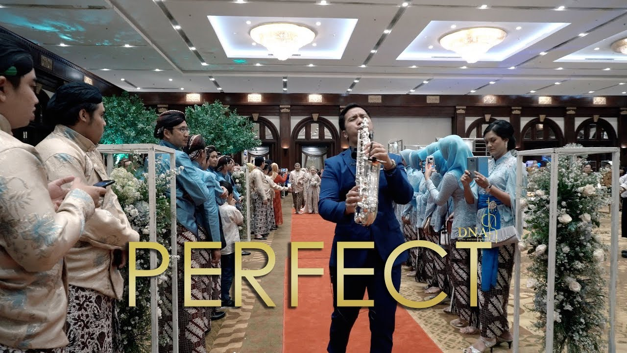 Perfect - Ed Sheeran ( Wedding Entrance ) Live Performance by DNA Music Entertainment at Bidakara