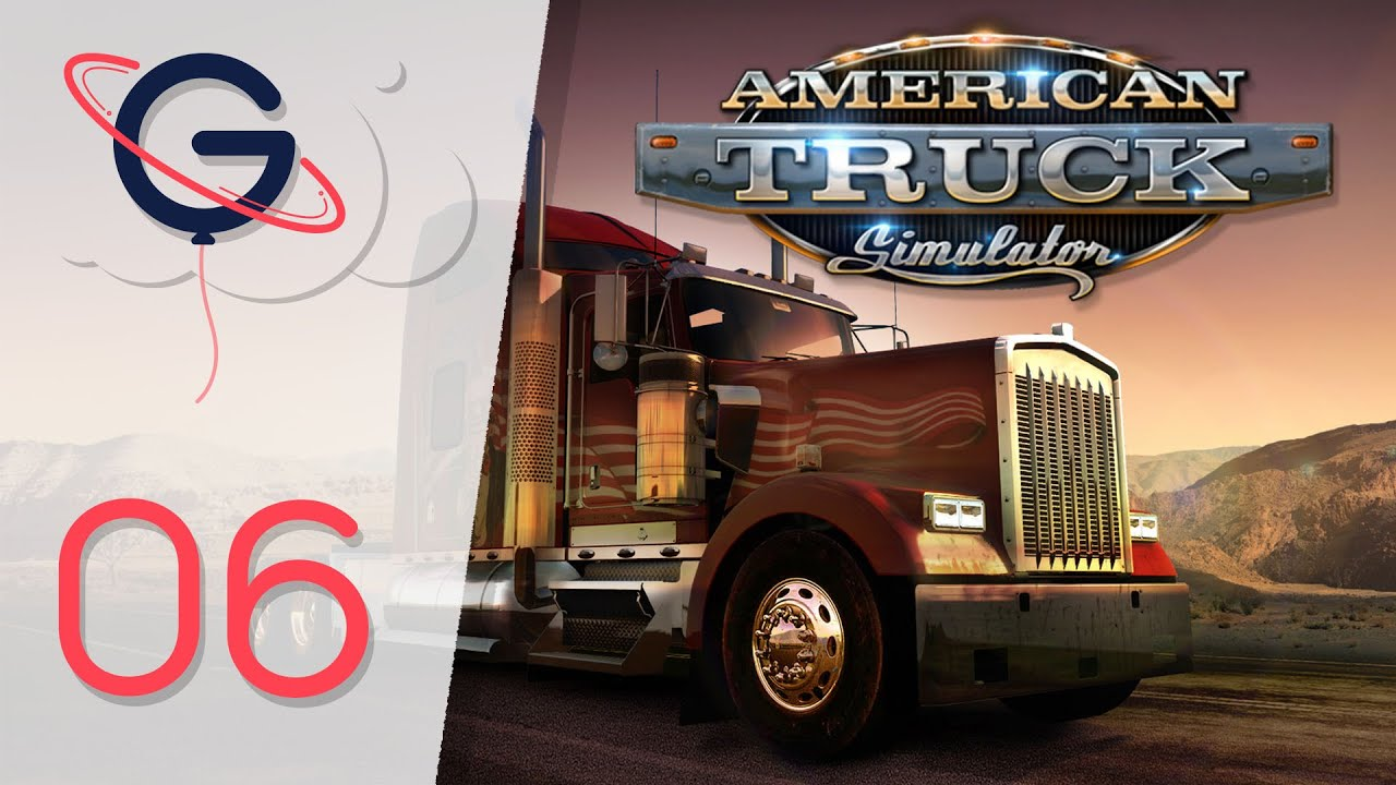 American truck simulator a mon compte let s play 06 fr