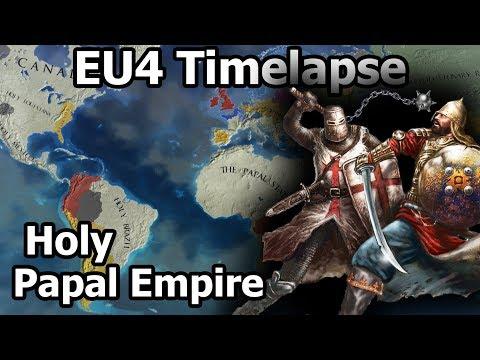 EU4 Timelapse - Holy Papal Empire