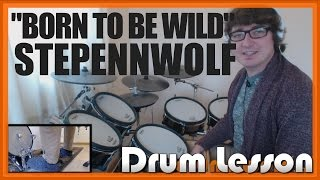 ★ Born To Be Wild (Steppenwolf) ★ Drum Lesson PREVIEW | How To Play Song (Jerry Edmonton)