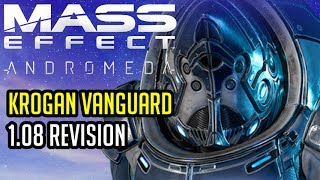 The Krogan Vanguard patch 1.08 revision - Mass Effect Andromeda Multiplayer (A-Z Playthrough)