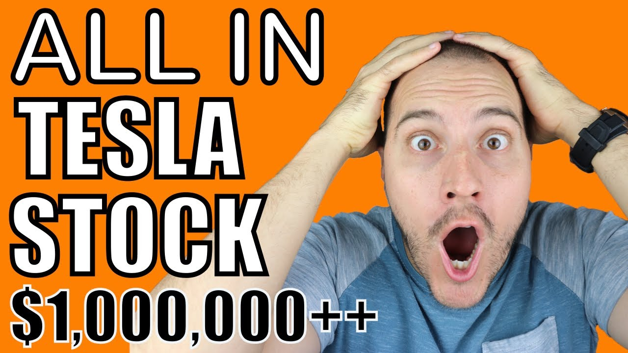 Youtuber Goes All In Tesla Stock $1,000,000++ My Thoughts!