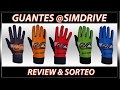 GUANTES @SIMDRIVE | REVIEW & SORTEO