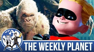 Rampage & The Incredibles 2 Trailer - The Weekly Planet Podcast