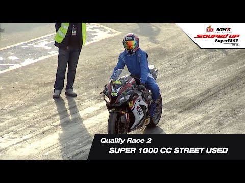 QUALIFY RACE 2 : SUPER 1000 CC (STREET USED 1000CC-1500CC รถยกสูง)SOUPED UP SUPER BIKE 2018