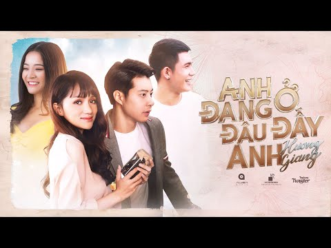 H漂茽NG GIANG - ANH 膼ANG 峄� 膼脗U 膼岷 ANH? (#ADODDA) | OFFICIAL MUSIC VIDEO