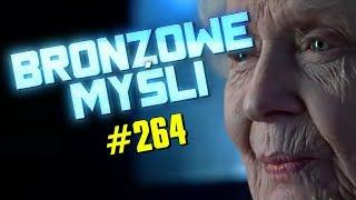 #264 Bronzowe Myśli - B JAK BRONZ