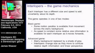 SD&A 2014: Interlopers 3D: experiences designing a stereoscopic game [9011-12]