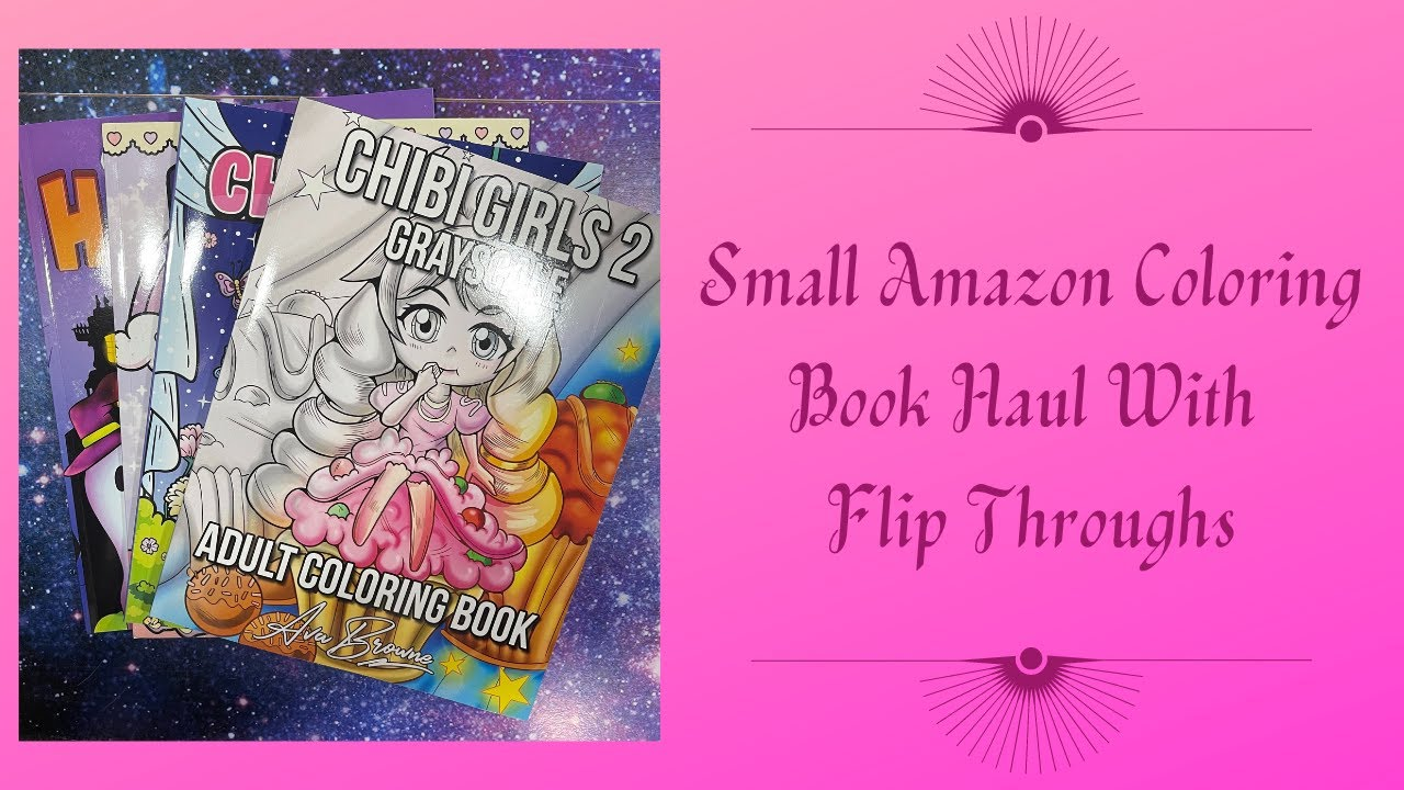 Small Amazon Coloring Book Haul With Flip Throughs