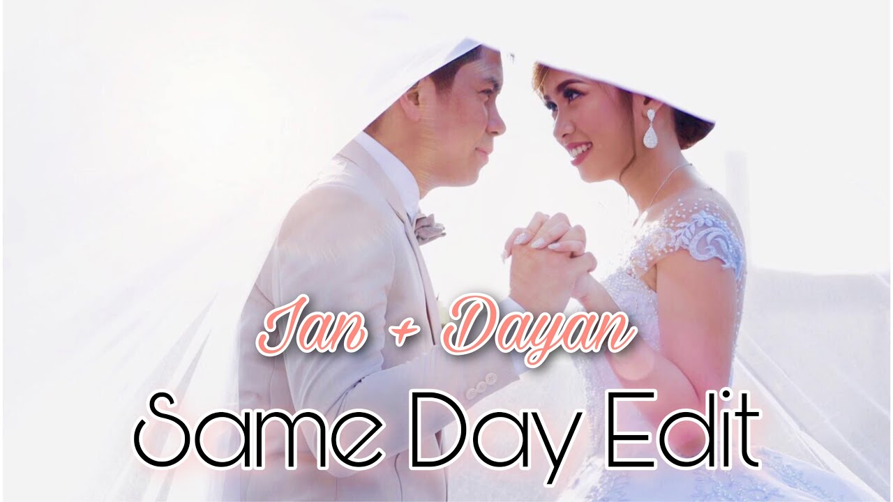 Ian + Dayan Wedding Same Day Edit