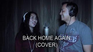 BACK HOME AGAIN (cover) Lalchhanchhuaha feat. Hriati (INDIA)