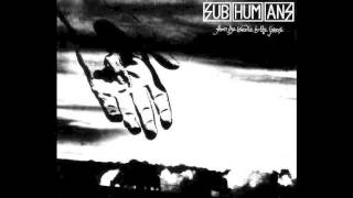 Subhumans - From the Cradle to the Grave