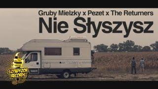 Teledysk: Gruby Mielzky - Nie słyszysz feat. Pezet (prod. i cuty The Returners)
