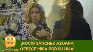 Rocío Sánchez Azuara ofrece misa por su hija. | Programa del 25 de septiembre de 2019 | Ventaneando