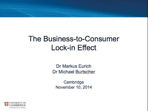 Cambridge Service Alliance Webinar The B2C Lock In Effect 10 Nov 2014 revised