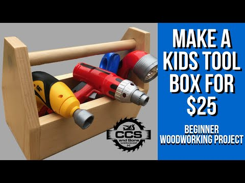 Make a Kids Tool Box for $25 - Beginner Woodworking Project