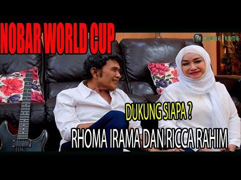 RHOMA IRAMA & RICCA RACHIM NOBAR WORLD CUP 2018