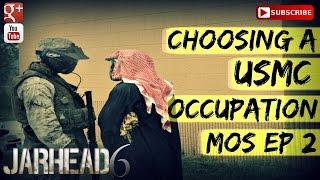 Choosing a USMC Occupation (MOS)