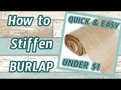 How To STIFFEN BURLAP | $1 QUICK And EASY Dollar Tree DIY