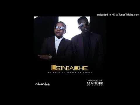 Mo Music Ft Baraka Da Prince   Usiniache Official Music720p