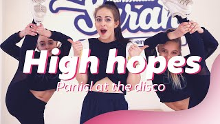 High Hopes - Panic! At The Disco | Dance Video | Choreography | Dansen met Luna & Hailey