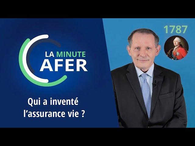 Minute Afer  - Qui a inventé l'assurance vie ?