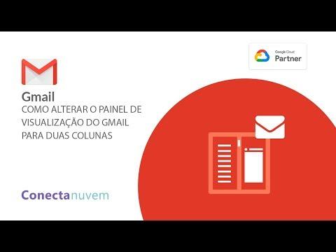 Como alterar o painel de visualização do Gmail para duas colunas