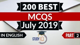 Best 200 JULY 2019 Current Affairs in ENGLISH Part 2 - Finest MCQ for all exams by Study IQ