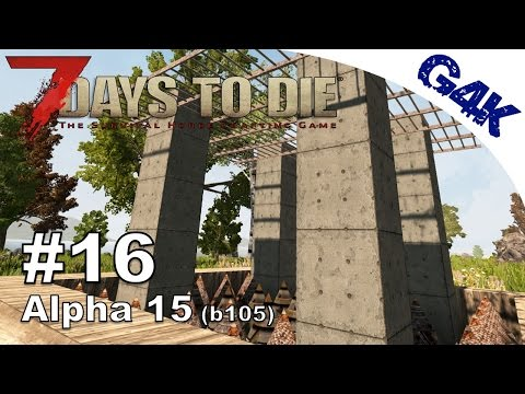 7 Days To Die   Building the Horde Tower   7 Days to Die Gameplay Alpha 15   S09E16