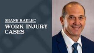 Law Office of Shane R. Kadlec Video - Work Injury Cases   Law Office of Shane R. Kadlec
